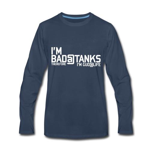 Bad@Tanks (Women) - Men's Premium Long Sleeve T-Shirt