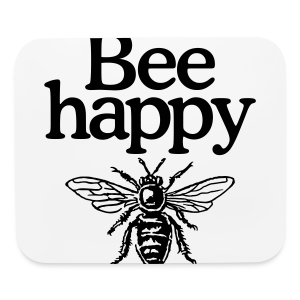 Bee happy organic t-shirt - Mouse pad Horizontal