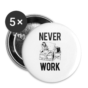 Never Work (2) American Apparel  - Small Buttons