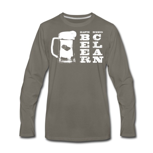 Have Beer, Need Clan (Women) - Men's Premium Long Sleeve T-Shirt
