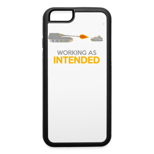 Working as Intended - iPhone 6/6s Rubber Case