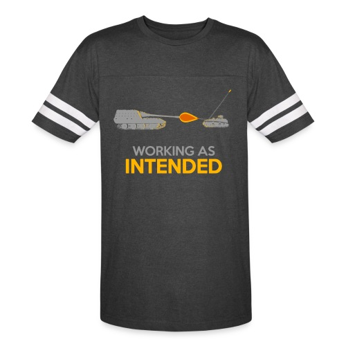 Working as Intended - Vintage Sport T-Shirt