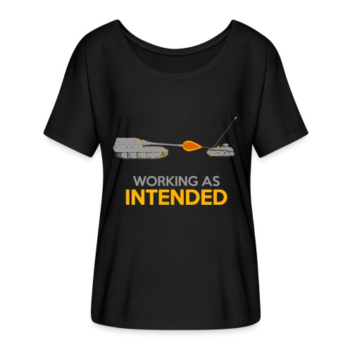 Working as Intended - Women's Flowy T-Shirt