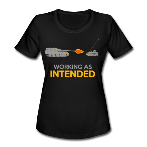 Working as Intended - Women's Moisture Wicking Performance T-Shirt