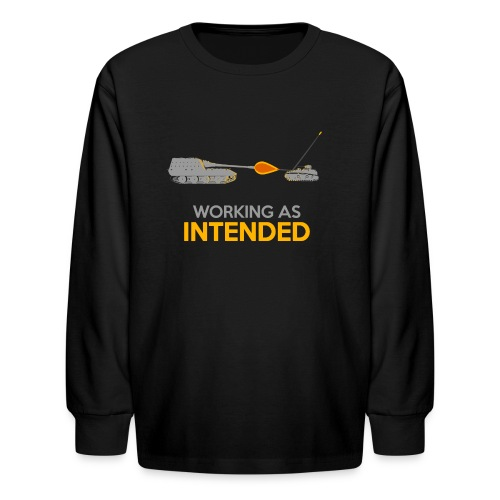 Working as Intended - Kids' Long Sleeve T-Shirt
