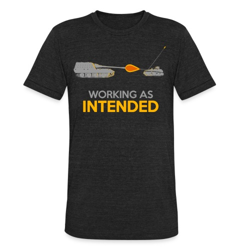 Working as Intended - Unisex Tri-Blend T-Shirt