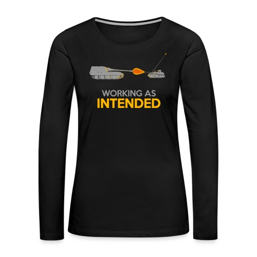 Working as Intended - Women's Premium Long Sleeve T-Shirt
