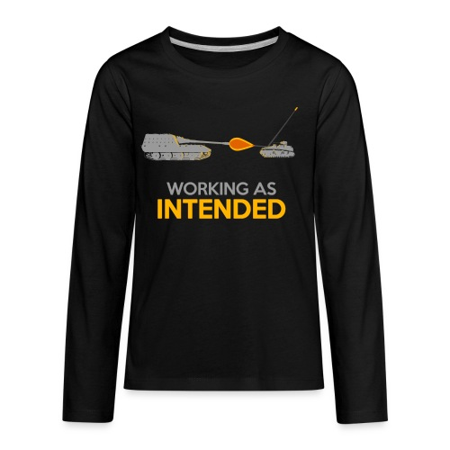 Working as Intended - Kids' Premium Long Sleeve T-Shirt