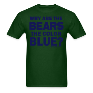 Why the Bears are Blue - Men's T-Shirt
