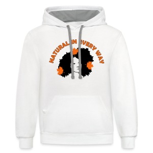 Women's Natural In Every Way T-Shirt - Contrast Hoodie
