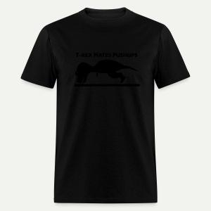 T-Rex Hates Pushups - Men's T-Shirt