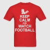 Keep Calm and Watch Football T-Shirts - Men's T-Shirt