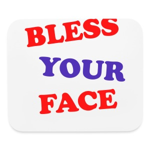 Bless Your Face - Mouse pad Horizontal