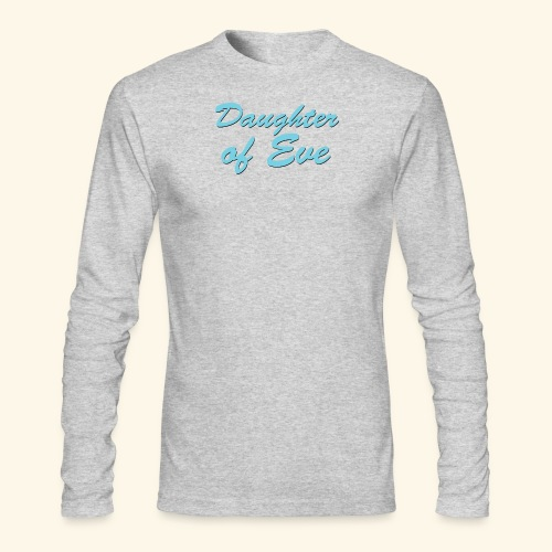 Daughter of Eve - Men's Long Sleeve T-Shirt by Next Level