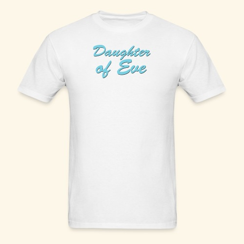 Daughter of Eve - Men's T-Shirt
