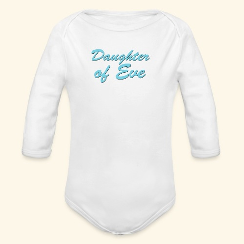 Daughter of Eve - Organic Long Sleeve Baby Bodysuit