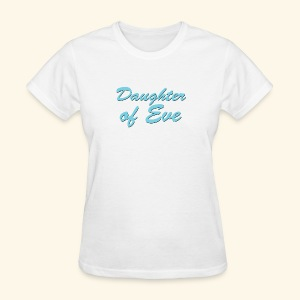 Daughter of Eve - Women's T-Shirt