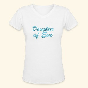 Daughter of Eve - Women's V-Neck T-Shirt