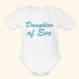 Daughter of Eve - Short Sleeve Baby Bodysuit