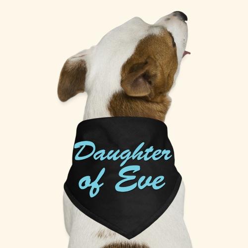 Daughter of Eve - Dog Bandana