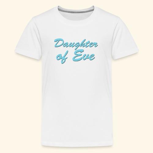 Daughter of Eve - Kids' Premium T-Shirt