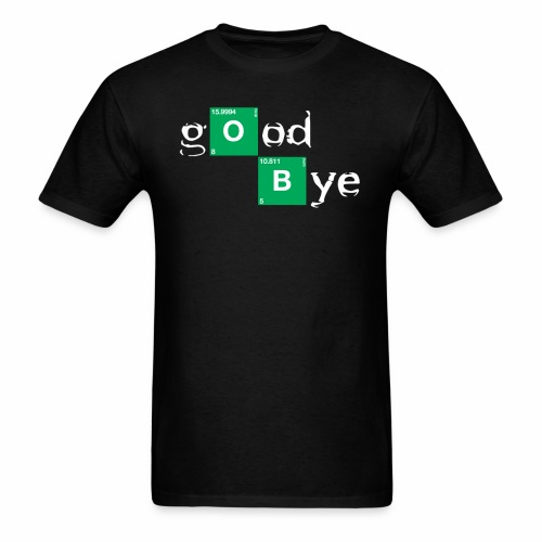 GOOD BYE - Men's T-Shirt