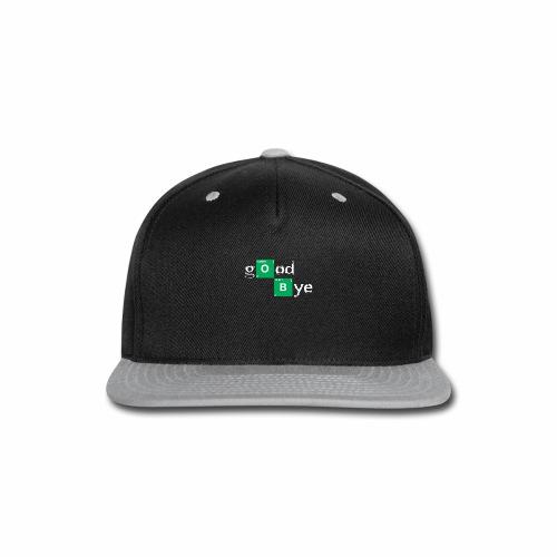 GOOD BYE - Snap-back Baseball Cap