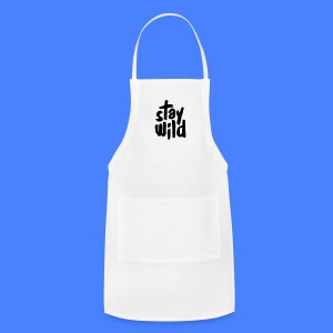 Stay Wild Phone & Tablet Cases - Adjustable Apron