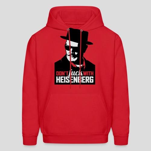 Breaking Bad: Don't fuck with Heisenberg 1 - Men's Hoodie