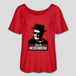 Breaking Bad: Don't fuck with Heisenberg 1 - Women's Flowy T-Shirt