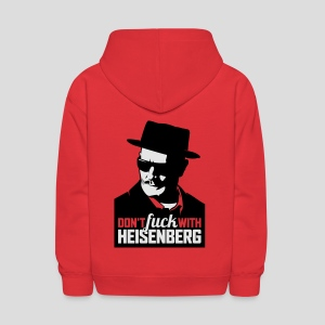 Breaking Bad: Don't fuck with Heisenberg 1 - Kids' Hoodie