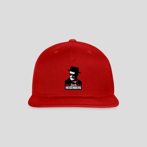 Breaking Bad: Don't fuck with Heisenberg 1 - Snap-back Baseball Cap