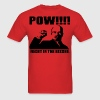 Pow right in the kisser - Men's T-Shirt