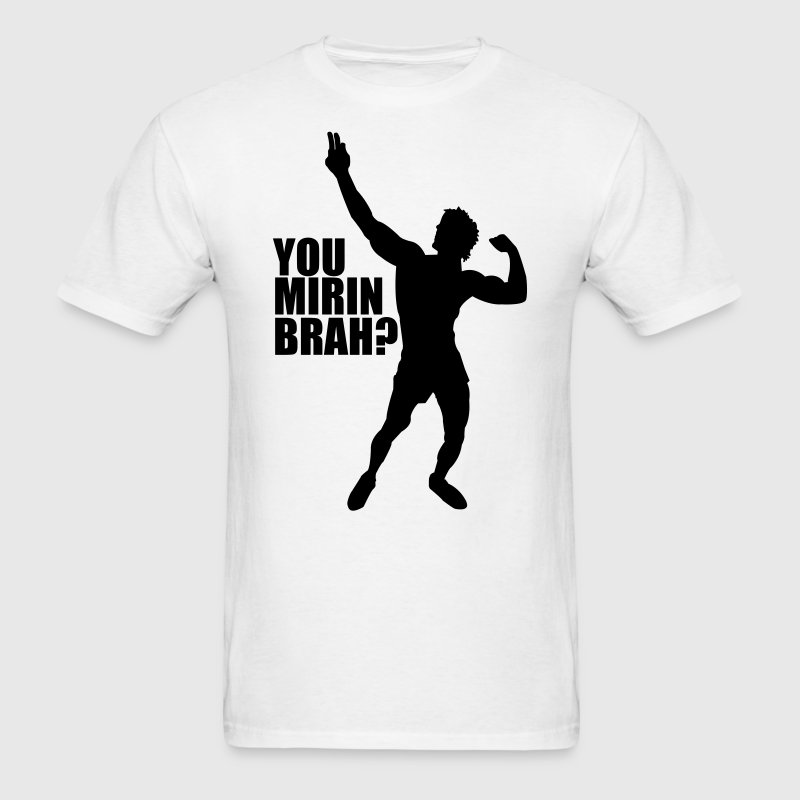 Zyzz Silhouette You mirin brah t-shirt - Men's T-Shirt