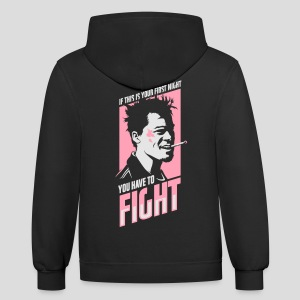 Fight Club: You have to fight - Contrast Hoodie