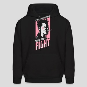 Fight Club: You have to fight - Men's Hoodie