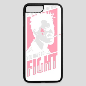 Fight Club: You have to fight - iPhone 7 Plus/8 Plus Rubber Case