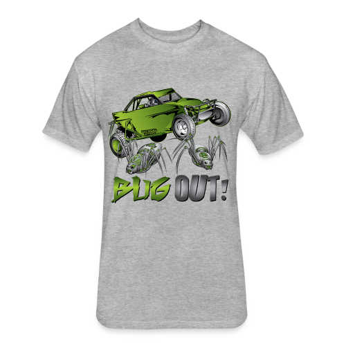 Bug Out Buggy - Fitted Cotton/Poly T-Shirt by Next Level
