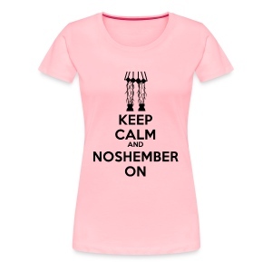Chick's Keep Calm Shirt - womens - Women's Premium T-Shirt