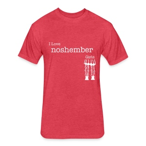 I Love Noshember Girls, Men's Tee - Fitted Cotton/Poly T-Shirt by Next Level