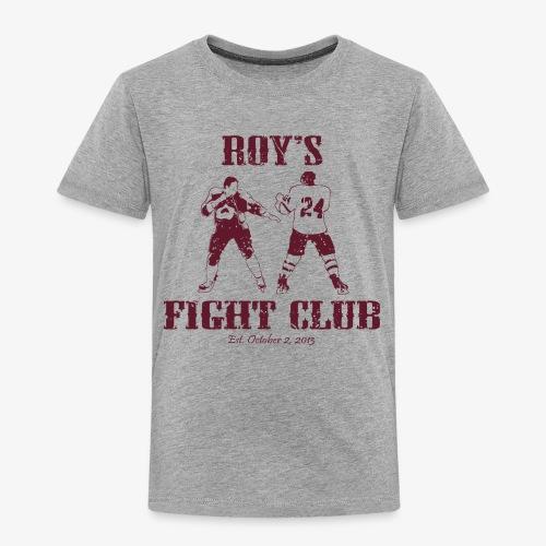 Roy's Fight Club - Burgundy - Mens T-Shirt - Toddler Premium T-Shirt