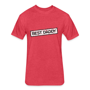 Best Daddy T-Shirt (Red) - Fitted Cotton/Poly T-Shirt by Next Level