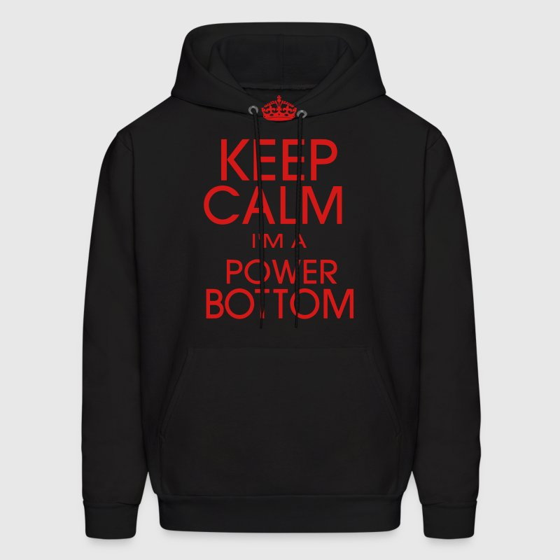 KEEP CALM I'M A POWER BOTTOM Hoodies - Men's Hoodie