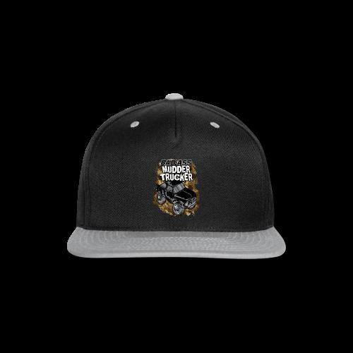 Bad-Ass Mudder Trucker - Snap-back Baseball Cap
