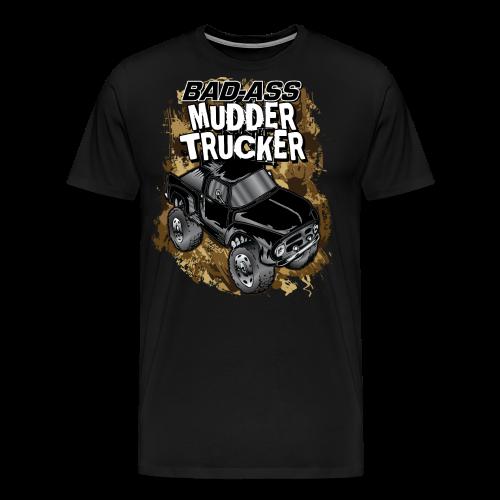 Bad-Ass Mudder Trucker - Men's Premium T-Shirt