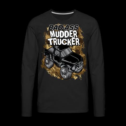 Bad-Ass Mudder Trucker - Men's Premium Long Sleeve T-Shirt