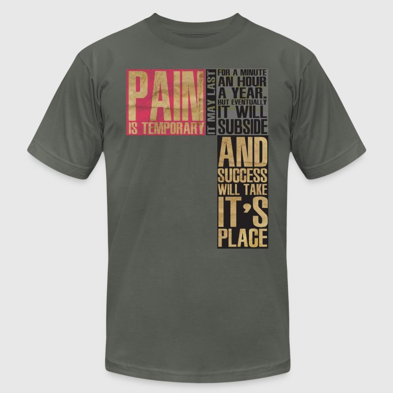 Pain is temporary - Men's T-Shirt by American Apparel
