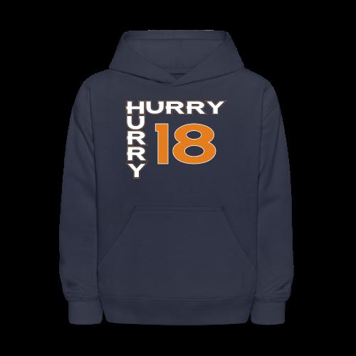 HURRY HURRY 18 - Mens - Kids' Hoodie