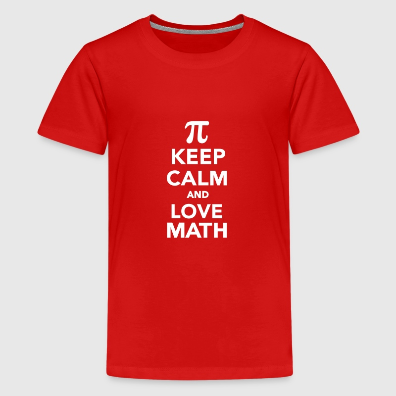 Keep calm and love Math Kids' Shirts - Kids' Premium T-Shirt