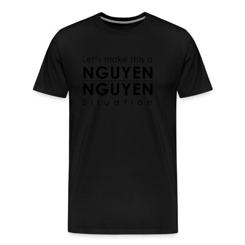 Nguyen Nguyen Situation - Men's Premium T-Shirt